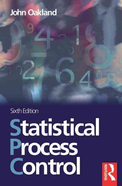 Statistical Process Control By Oakland, John S.