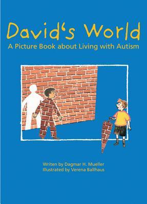 David's World By Mueller, Dagmar H./ Ballhaus, Verena (ILT)